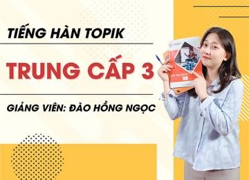 Tiếng Hàn trung cấp TOPIK 3