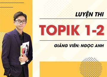 Luyện thi TOPIK 1-2